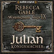 Julian - Königsmacher (Das Spiel der Könige 3) | Rebecca Gablé, Florian Bald