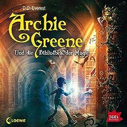 Archie Greene und die Bibliothek der Magie (Archie Greene 1)