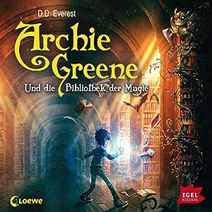 Archie Greene und die Bibliothek der Magie Hörbuch