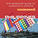 Philippines - Culture Smart!: The Essential Guide to Customs and Culture Audiobook by Graham Colin-Jones, Yvonne Quahe Colin-Jones Narrated by Peter Noble