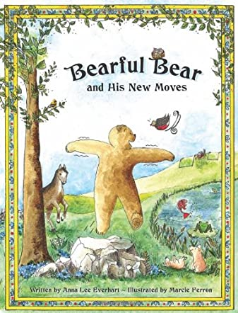Bearful Bear and His New Moves