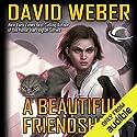 A Beautiful Friendship: Star Kingdom, Book 1 Hörbuch von David Weber Gesprochen von: Khristine Hvam