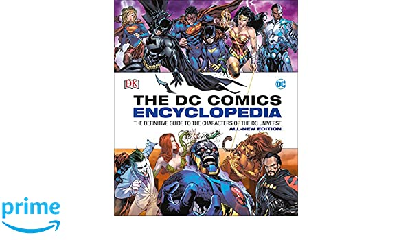 eb86ae9ba477 The DC Comics Encyclopedia: The Definitive Guide to the Characters of the  Dc Universe: Matthew K Manning: Amazon.com.au: Books