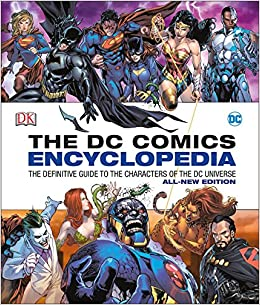 Amazon DC Comics Encyclopedia All New Edition 9781465453570 Matthew K Manning Alex Irvine Books