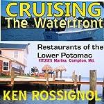 Cruising the Waterfront | Ken Rossignol