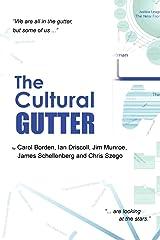 The Cultural Gutter Paperback