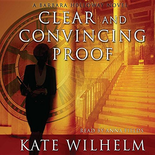 Download Clear and Convincing Proof: Library Edition (Barbara Holloway Novels) pdf epub