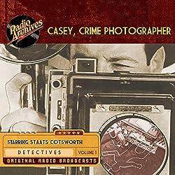 Casey, Crime Photographer, Volume 1