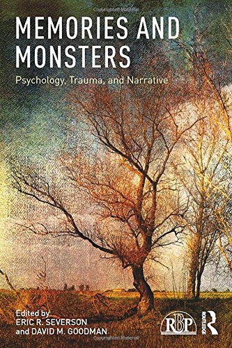 Memories and Monsters: Psychology, Trauma, and Narrative (Relational Perspectives Book Series)
