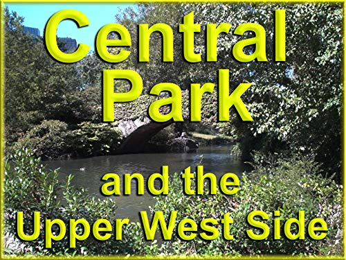 (Central Park and the Upper West Side)