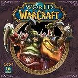 World of Warcraft 2009 Wall Calendar (Calendar) by Blizzard Entertainment (2008-08-01)