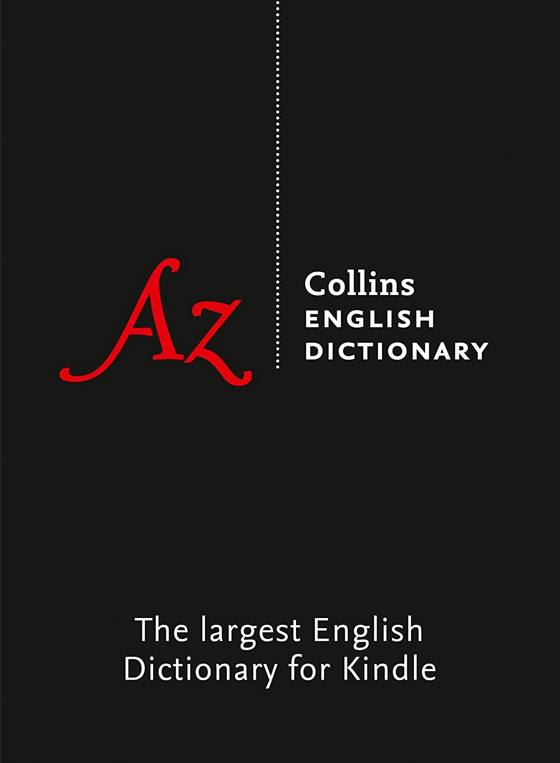 English Dictionary Complete and Unabridged: More than 725,000 words meanings and phrases (Collins Complete and Unabridged) (English Edition) eBook: Collins Dictionaries: Amazon.es: Tienda Kindle