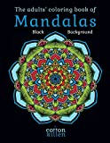 zen drawing pack - The adults' coloring book of Mandalas - Black Background: 49 of the most exquisite mandala designs for a relaxed and joyful coloring time