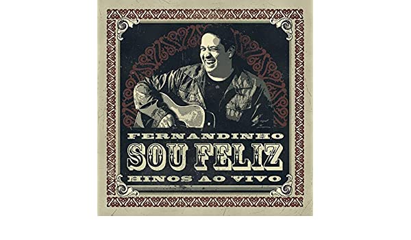 FERNANDINHO FELIZ CD BAIXAR SOU