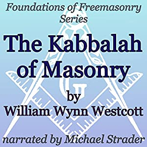 The Kabbalah of Masonry Audiobook