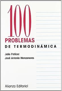 100 problemas de Termodinámica (Cien Problemas)