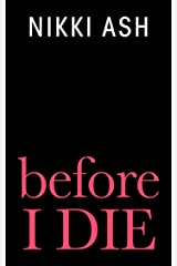 Before I Die Kindle Edition