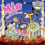Mia: Time to Trick or Treat!