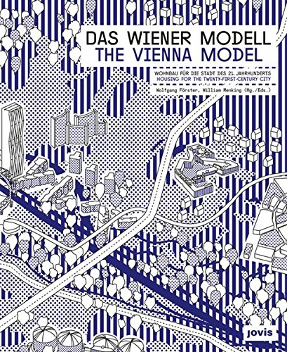 [Best] The Vienna Model: Housing for the Twenty-First Century City<br />Z.I.P