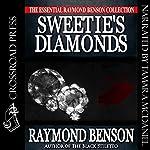Sweetie's Diamonds | Raymond Benson