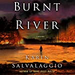 Burnt River | Karin Salvalaggio