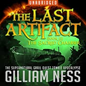 The Sacred Chamber: The Last Artifact Trilogy, Book 3 | Gilliam Ness