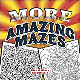 More Amazing Mazes (Dover Children's Activity Books)
