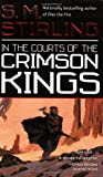 In the Courts of the Crimson Kings (Lords of Creation, Bk 2)