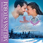 I'll Be Home for Christmas: Cupid's Bow: The Third Generation, Book 5 | Melissa Storm
