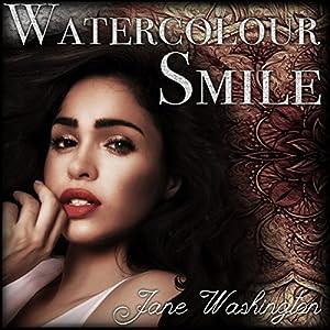 Download audiobook Watercolour Smile: Seraph Black, Book 2