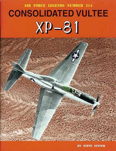 Consolidated Vultee XP-81 (Air Force Legends)