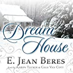 Dream House | E. Jean Beres