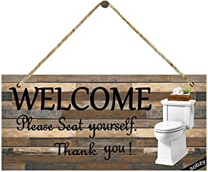 Welcome Please Seat Yourself Bathroom Sign - Printed Wood Plaque Sign Wall Hanging Welcome Sign,Funny Restroom Sign for Bathroom