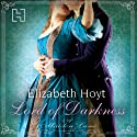Lord of Darkness: Maiden Lane, Book 5 Audiobook by Elizabeth Hoyt Narrated by Emma Taylor