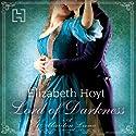 Lord of Darkness: Maiden Lane, Book 5 Hörbuch von Elizabeth Hoyt Gesprochen von: Emma Taylor
