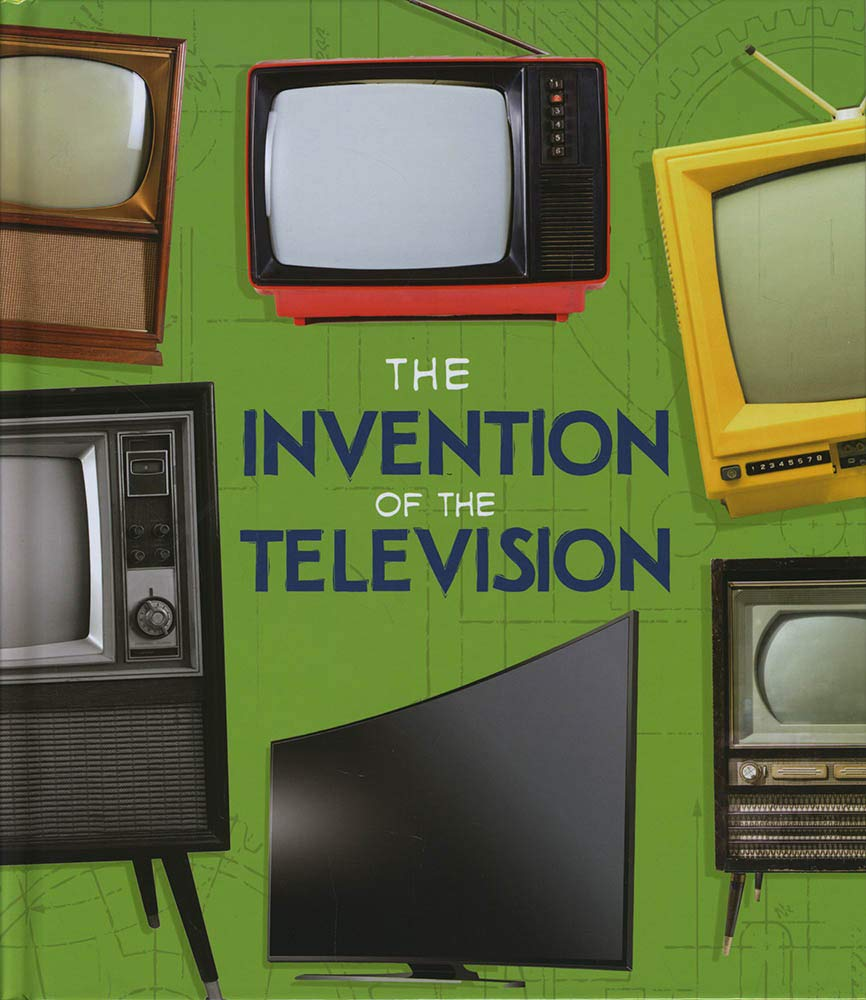 The Invention of the Television World-Changing Inventions: Amazon.es: Beevor, Lucy: Libros en idiomas extranjeros
