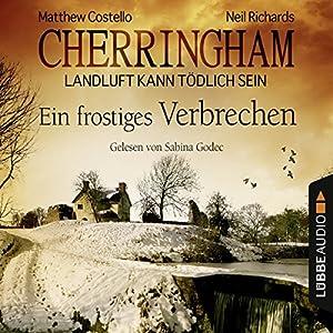 Ein frostiges Verbrechen (Cherringham - Landluft kann tödlich sein 8) Hörbuch