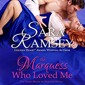 The Marquess Who Loved Me Audiobook