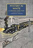 Book Cover for Mystery in White (British Library Crime Classics)