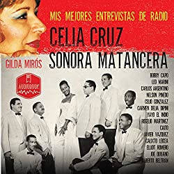 Celia Cruz - Sonora Matancera [Spanish Edition]