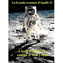 La Grande aventure d'Apollo 11 (French Edition)