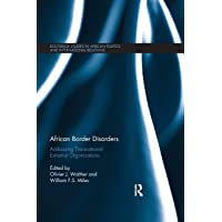 African Border Disorders: Addressing Transnational Extremist Organizations