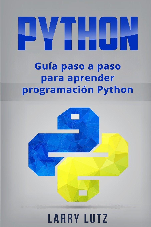 Python: Guía paso a paso para aprender programación Python