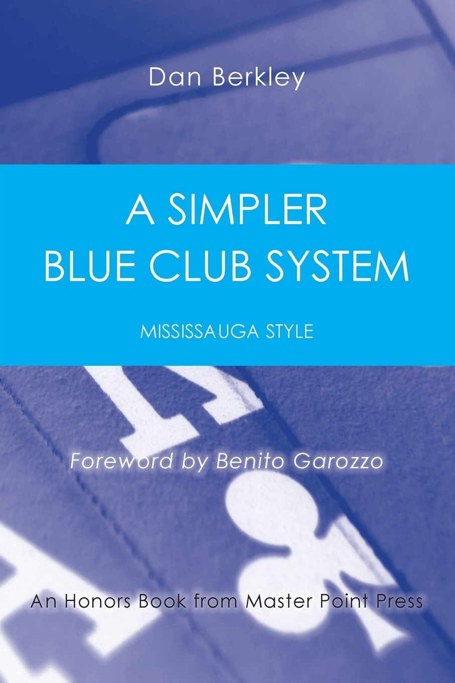 Download A Simpler Blue Club System: Mississauga Style ebook