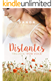 Distantes: Trilogia (Por Você Livro 2)