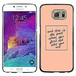 TopCaseStore / la caja del caucho duro de la cubierta de protección de la piel - Quote Peach Minimalist Text - Samsung Galaxy S6 SM-G920