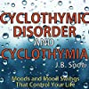Cyclothymic Disorder and Cyclothymia