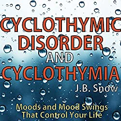 Cyclothymic Disorder and Cyclothymia
