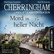 Mord in heller Nacht (Cherringham - Landluft kann tödlich sein 26) | Matthew Costello, Neil Richards