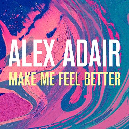 Make Me Feel Better (Radio Edit)